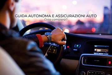 Guida autonoma e assicurazioni auto - cosa cambierà?